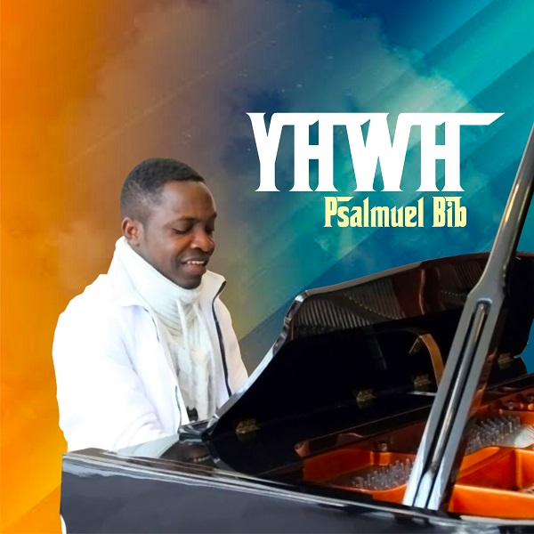 psalmuel-bib-yahweh-new-music