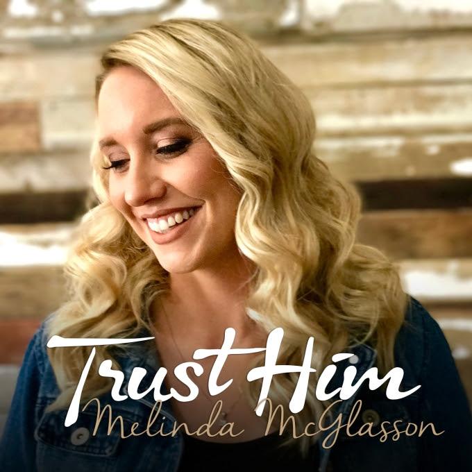Trust-Him-Melinda-McGlasson